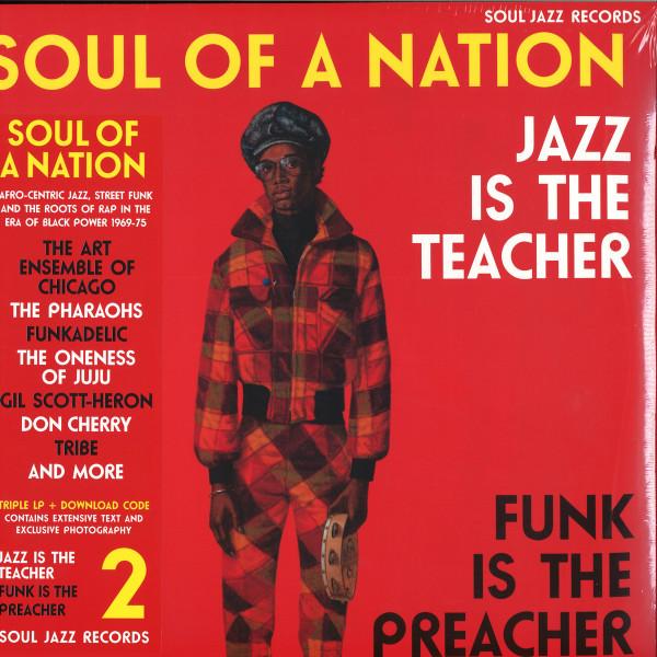 Soul Jazz Presents V.A. - Soul Of A Nation: Jazz Is the Teacher... (3LP)