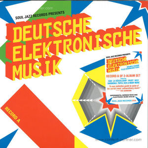 Soul Jazz Records Presents - Deutsche Elektronische Musik - Part A