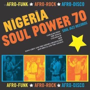 Soul Jazz Records Presents - Nigeria Soul Power 70