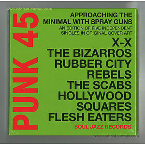 Soul Jazz Records Presents - Punk 45 M Approaching The Minimal With Spray Guns