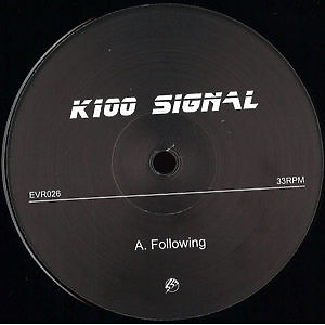 K100 Signal - Following / Implosion
