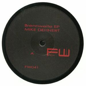 Mike Dehnert - Brennweite EP
