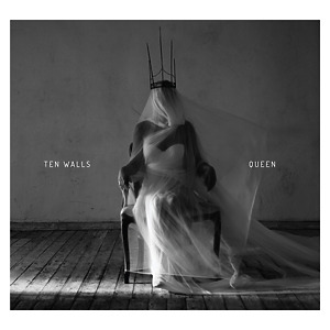 Ten Walls - Queen (2CD)