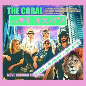 The Coral - Move Through The Dawn (180g LP+MP3)