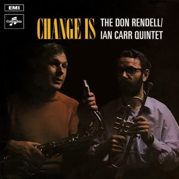 The Don Rendell / Ian Carr Quintet - Change Is (LP)