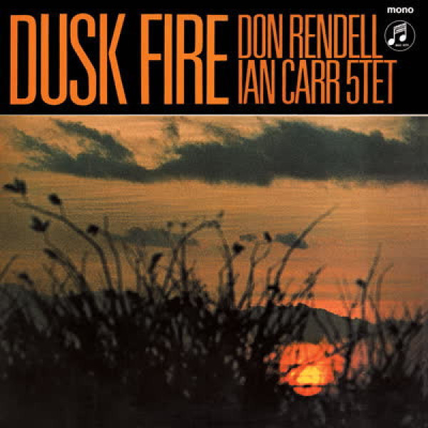 The Don Rendell / Ian Carr Quintet - Dusk Fire (LP)