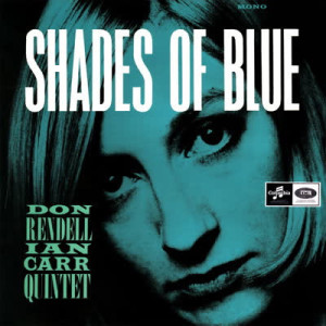 The Don Rendell / Ian Carr Quintet - Shades Of Blue (LP)