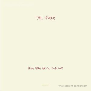 The Field - From Here We Go Sublime (2x12''+CD)