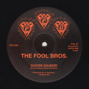 The Fool Bros - Suicide Squeeze