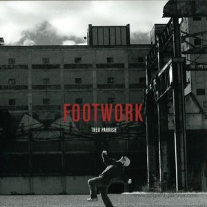Theo Parrish - Footwork (back in!)
