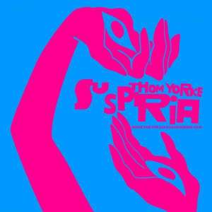 Thom Yorke - Suspiria-Music for the Luca Guadagnino Film