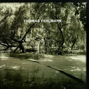 Thomas Fehlmann - Eye / Tree