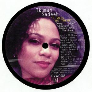 Tkumah Sadeek - I Will Be There / Til I See The Light