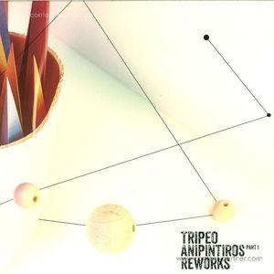 Tripeo - Anipintiros Reworks Part I