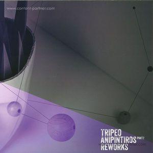 Tripeo - Anipintiros Reworks Part II