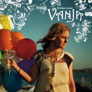 VANJA - December Diaries