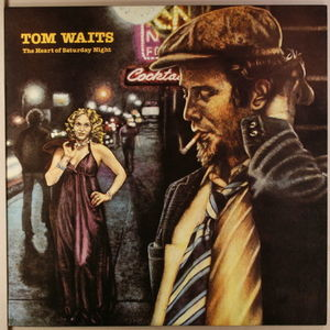 Tom Waits - The Heart Of Saturday Night (Remastered)