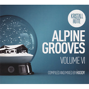 Various Artists - Alpine Grooves, Vol. 6 (Kristallh�tte)