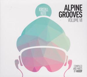 Various Artists - Alpine Grooves Vol. 7 (Kristallhütte)