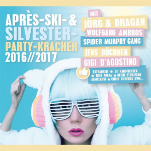 Various Artists - Après-Ski- & Silvester-Party-Kracher 2016/2017