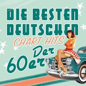 Various Artists - Die besten deutschen Chart Hits der 60er