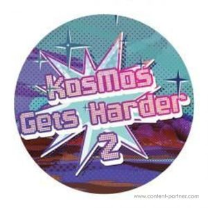 Various Artists - Kosmos Gets Harder Ep Vol 2
