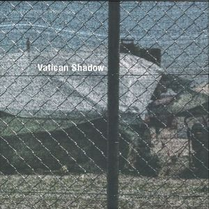 Vatican Shadow - Rubbish of the Flood Waters