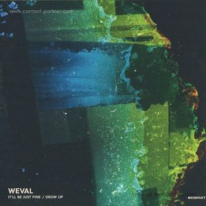 Weval - It'll Be Just Fine / Grow Up