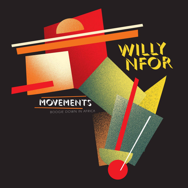 Willy Nfor - Movements - Boogie Down In Africa
