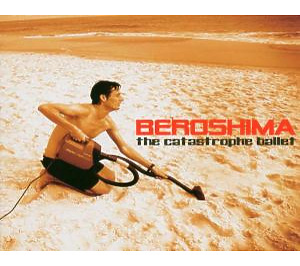 beroshima - the catastrophe ballet