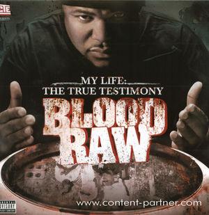blood raw - my life the true testimony