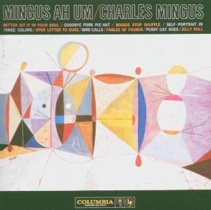 charles mingus - ah um