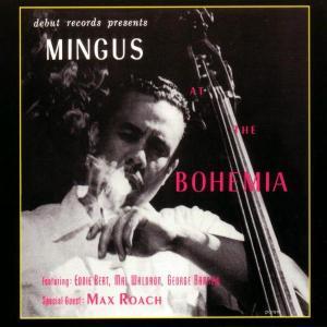 charles mingus - jazz at the bohemia
