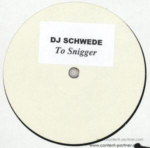 dj schwede - to snigger