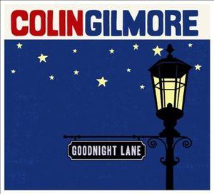 gilmore,colin - goodnight lane