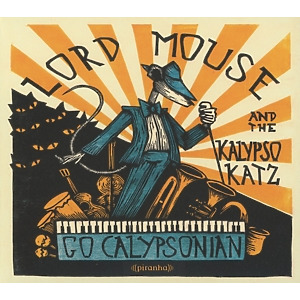 lord mouse and the kalypso kat - go calypsonian