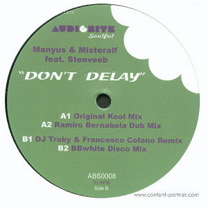 manyus & misteralf feat. steeveeb - don't delay (back in)
