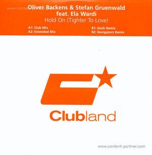 oliver backens &stefan gruenwald ft ela - hold on (tighter to love)