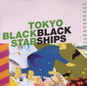 tokyo black star - black ships
