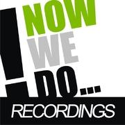 Now We Do... Recordings