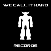 We Call It Hard Records