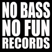 No Bass No Fun Records