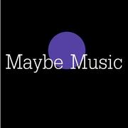 Maybe Music