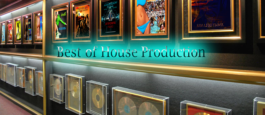 Best of House Production