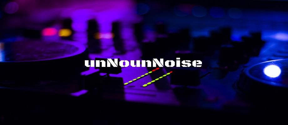 UnNounNoise