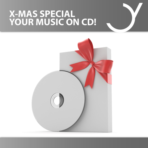 X-MAS SPECIAL: YOUR MUSIC ON CD