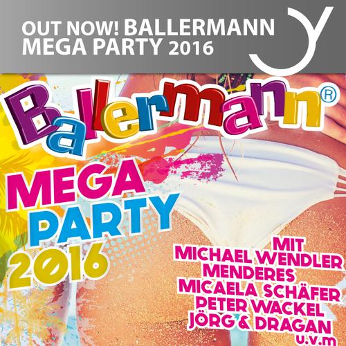 BALLERMANN MEGA PARTY 2016 with Michael Wendler, Menderes, Micaela Schäfer, Peter Wackel Jörg & Dragan