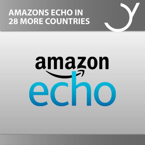 Amazons Echo in 28 weiteren Ländern verfügbar