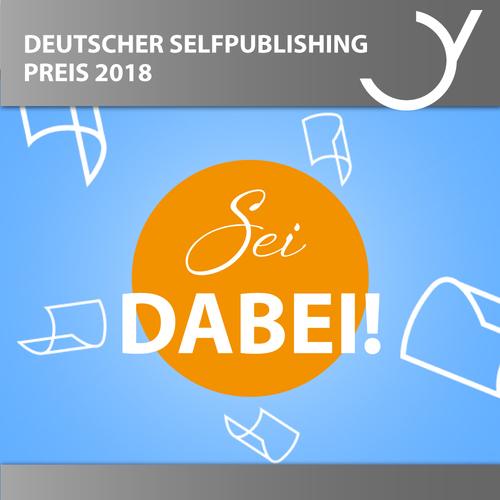 German Selfpublishing Award 2018 - Be Part of It!