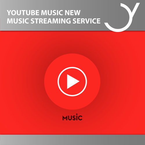 New Music Streaming Service: YouTube Music